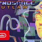 Hypnospace Outlaw (Nintendo Switch)