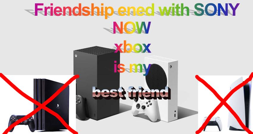 xbox is my new friend